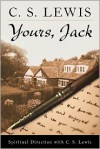 Yours, Jack: Spiritual Direction from C.S. Lewis - C.S. Lewis