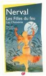 Les Filles du feu - Les Chimères - Gérard de Nerval, Jacques Bony