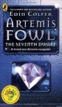 Artemis Fowl: The Seventh Dwarf - Eoin Colfer