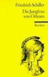 Jungfrau von Orleans. - Schiller Friedrich