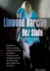 Bez śladu - Linwood Barclay