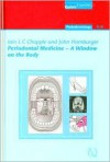 Periodontal Medicine - A Window on the Body - Iain L. C. Chapple
