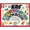 The Kids' Multicultural Cookbook: Food & Fun Around the World - Deanna Cook