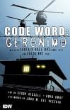 Code Word: Geronimo - Dale A. Dye, Julia Dye