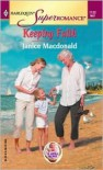 Keeping Faith (A Little Secret) (Harlequin Superromance #1132) - Janice Macdonald