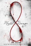 Mortal Danger (Immortal Game #1)  - Ann Aguirre