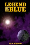Legend of the Blue - K. Hippolite