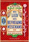 Das Lied der Befreiung Neschans - Ralf Isau