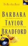 To Be The Best (Emma Harte Series) - Barbara Taylor Bradford