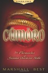 Cumoro: 2 (The Chronicles of Guiamo Durmius Stolo) - Marshall Best