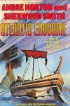 Atlantis Endgame: A New Time Traders Adventure - Andre Norton, Sherwood Smith