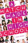 A Match Made in High School - Kristin Walker