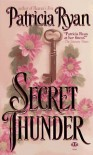 Secret Thunder - Patricia Ryan