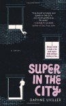 Super in the City - Daphne Uviller