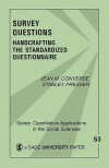 Survey Questions: Handcrafting the Standardized Questionnaire (Quantitative Applications in the Social Sciences) - Jean M. Converse, Stanley Presser