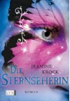 Die Sternseherin - Jeanine Krock