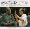 Woody Allen At Work - Charles Champlin;Brian Hamill (Photographer)