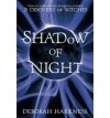 Shadow of Night (All Souls Trilogy 2) By Deborah Harkness - Deborah Harkness