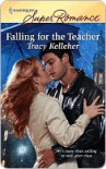 Falling for the Teacher - Tracy Kelleher