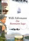 Die Bienmann-Saga - Willi Fährmann