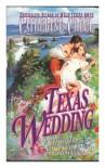 Texas Wedding - Catherine Creel