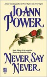 Never Say Never - Jo-Ann Power