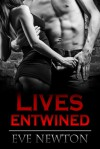 Lives Entwined - Eve Newton