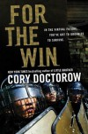 For the Win: A Novel - Cory Doctorow