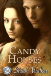 Candy Houses - Shiloh Walker