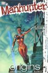 Manhunter TP Vol 03 Origins (Manhunter (DC Comics)) - Marc Andreyko