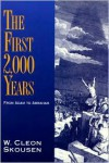 The First 2,000 Years - W. Cleon Skousen
