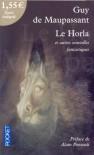 Le Horla et autres nouvelles fantastiques - Guy de Maupassant, Alain Pozzuoli