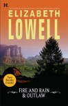 Fire And Rain & Outlaw: Fire And Rain\Outlaw - Elizabeth Lowell