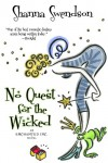 No Quest For The Wicked (Enchanted, Inc.) - Shanna Swendson