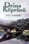 Drina Köprüsü - Ivo Andrić, Hasan Ali Ediz, Nuriye Müstakimoğlu