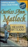 Heaven in Texas - Curtiss Ann Matlock