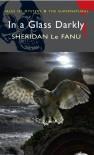 In a Glass Darkly - Joseph Sheridan Le Fanu, Paul M. Chapman