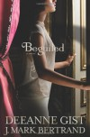 Beguiled - Deeanne Gist, J. Mark Bertrand