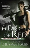 A Drop of Red - Chris Marie Green