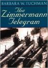 The Zimmermann Telegram - Barbara W. Tuchman,  Read by Wanda McCadden