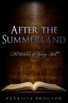 After the Summerland (The Witches of Spring Hill, #1) - Patricia A. Proctor