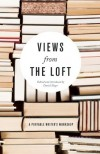 Views From the Loft - Daniel Slager