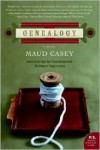 Genealogy - Maud Casey