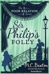 Sir Philip's Folly: A Novel of Regency England - Being the Fourth Volume of The Poor Relation - Marion Chesney, M.C. Beaton
