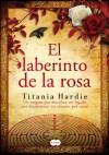 El Laberinto de la Rosa - Titania Hardie