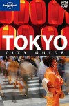 Lonely Planet Tokyo: City Guide - Andrew Bender, Lonely Planet