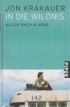 In die Wildnis: Allein nach Alaska - Jon Krakauer, Stephan Steeger