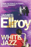 White Jazz - James Ellroy