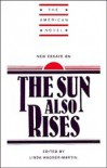 New Essays on The Sun Also Rises (The American Novel) -