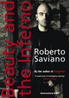 Beauty and the Inferno. - Roberto Saviano, Saviano